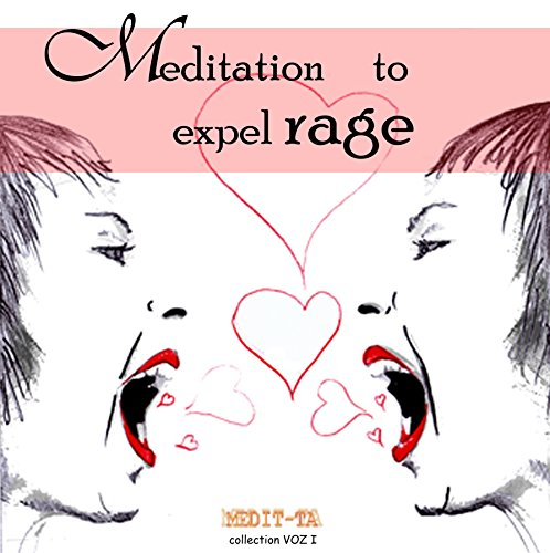 Meditation to Expel Rage audiobook cover art