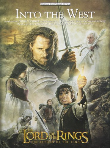 Into the West: From the Lord of the Rings: the Return of the King, Original Sheet Music Edition