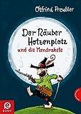 Der Räuber Hotzenplotz und die Mondrakete: Kinderbuch-Klassiker mit amüsanten Geschichten zum Vorlesen, farbiges und abenteuerreiches Bilderbuch
