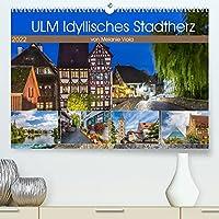 ULM Idyllisches Stadtherz (Premium, hochwertiger DIN A2 Wandkalender 2022, Kunstdruck in Hochglanz): Erlesene spaetsommerliche Impressionen (Monatskalender, 14 Seiten )