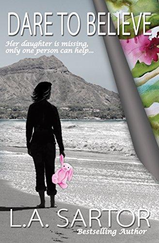 Book: Dare To Believe by L.A. Sartor