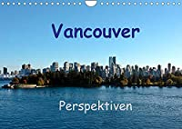 Vancouver PerspektivenCH-Version (Wandkalender 2022 DIN A4 quer): Gruene Stadt im Westen Kanadas (Monatskalender, 14 Seiten )