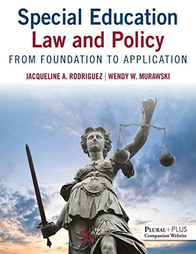 Compare Textbook Prices for Special Education Law and Policy: From Foundation to Application 1 Edition ISBN 9781635502312 by Jacqueline Rodriguez,Wendy W. Murawski