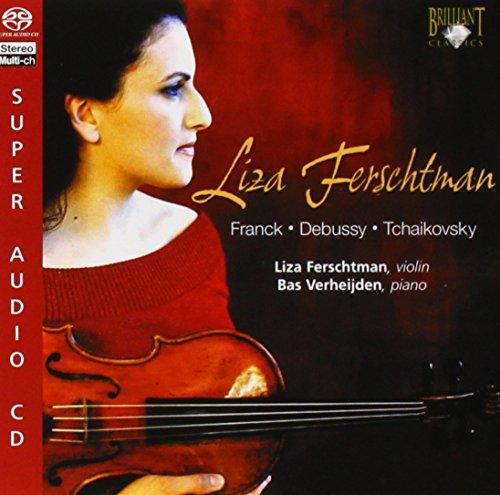 Liza Ferschtman: Franck - Debussy - Tchaikovsky - Super Audio CD