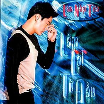 Làm Lại Từ Đầu (Asia CD 121)