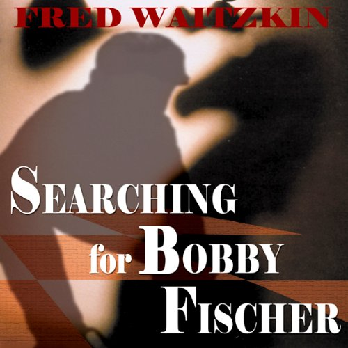 Searching for Bobby Fischer audiobook cover art