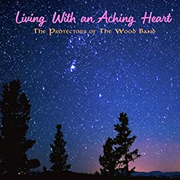 Living with an Aching Heart (Live)