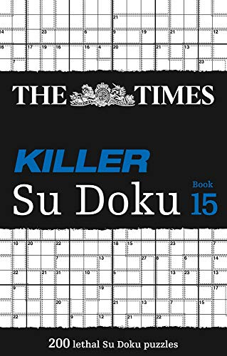 The Times Killer Su Doku Book 15: 200 challenging puzzles from The Times (The Times Killer)