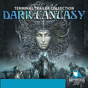 Dark Fantasy, Vol. 1: Terminal Trailer Collection