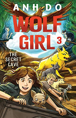 The Secret Cave: Wolf Girl 3 (Wolf Girl)