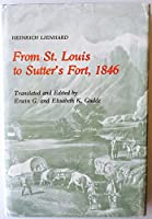 From St. Louis to Sutters Fort