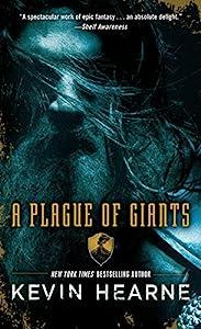 A Plague of Giants: A Novel (The Seven Kennings Book 1)