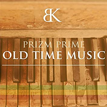 Old Time Music