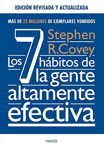 Los 7 hábitos de la gente altamente efectiva. Ed. revisada y actualizada (Biblioteca Covey)