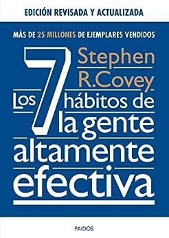 Los 7 hábitos de la gente altamente efectiva. Ed. revisada y actualizada (Biblioteca Covey) PDF EPUB Gratis descargar completo
