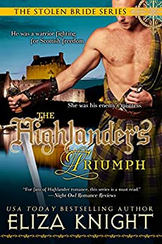 The Highlander's Triumph (The Stolen Bride Series Book 5) by [Eliza Knight]