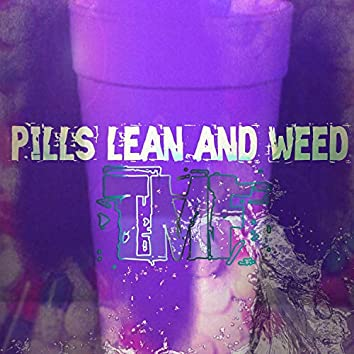 Pills Lean and Weed