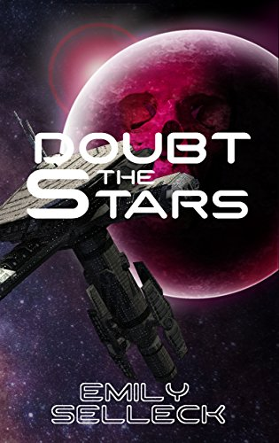 Doubt The Stars (Shakespeare In Space) (English Edition)
