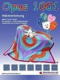Opus 1001: Häkelanleitung, Baby-Traum-Decke, ein Quadrat – viele Möglichkeiten, Inspiration für weitere Projekte