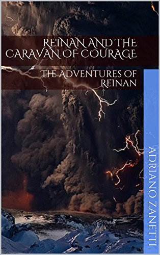 Reinan and the Caravan of Courage: The Adventures of Reinan (English Edition)