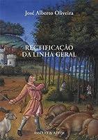 Rectificação da Linha Geral (Portuguese Edition)