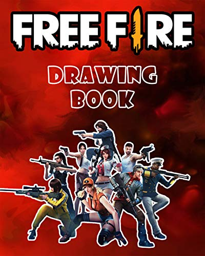 Free Fire Drawing Book: Learn to Draw Characters, Weapons and Skins of Free Fire (50+ Drawings for Kids and Adults) (English Edition)