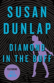 Diamond in the Buff (The Jill Smith Mysteries Book 6) by [Susan Dunlap]