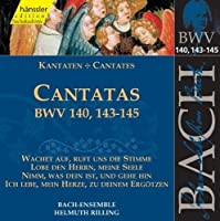 Bach Cantatas Bwv 140, 143-145