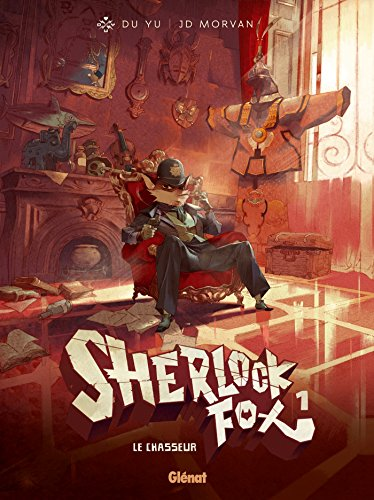 Sherlock Fox - Tome 01: Le chasseur