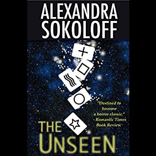 The Unseen     A Parapsychology Mystery              By:                                                                                                                                 Alexandra Sokoloff                               Narrated by:                                                                                                                                 Talmadge Ragan                      Length: 13 hrs and 28 mins     5 ratings     Overall 3.4