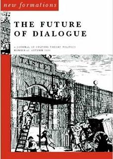 The Future of Dialogue (No 41)