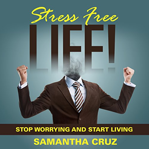Stress Free Life! audiobook cover art