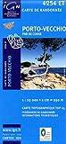 Korsika Wanderkarte: 4254 ET Porto-Vecchio, (Corse de Sud), Zonza, L'Ospedale, Barrage de l'Ospedale, Conca, Pinarellu, Parc Naturel Regional de Corse / Parcu di Corsica, GR 20, IGN Topographische Wanderkarte 1:25.000, TOP 25 Korsika / Corse, IGN ( Institut Geographique National)