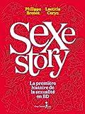 Sex Story - La première histoire de la sexualité en BD (French Edition) - Guy Saint-Jean