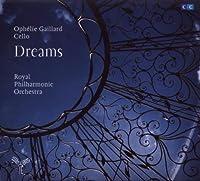 Dreams (Cello transcriptions by Craig Leon) - Ophelie Gaillard by Ophelie Gaillard (2010-01-12)