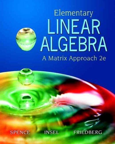 Elementary Linear Algebra: A Matrix Approach Elementary Linear Algebra