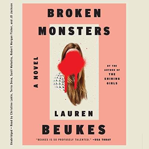 Broken Monsters Audiobook By Lauren Beukes cover art