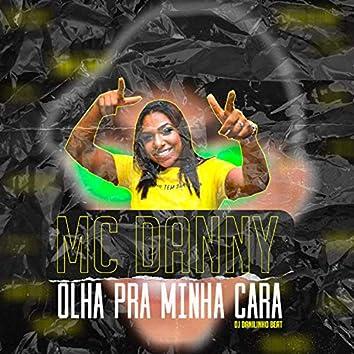 Olha pra Minha Cara (feat. MC B7 & Dj Ray Lais)
