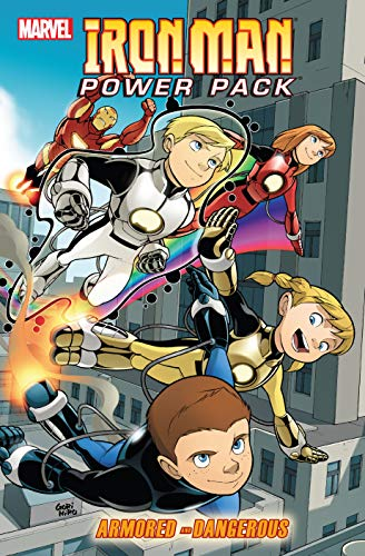 Iron Man And Power Pack: Armored And Dangerous (Iron Man and Power Pack (2007-2008)) (English Edition)