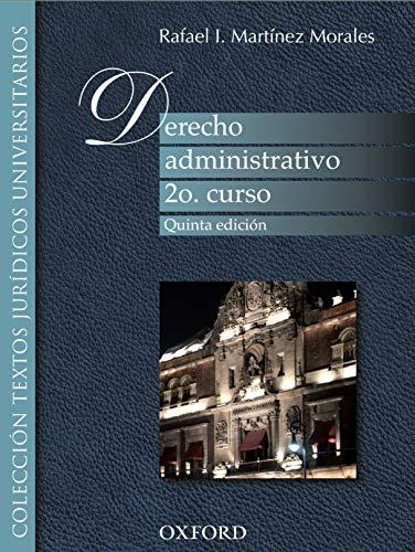 Derecho administrativo: 2o. curso (5a. ed.) (Spanish Edition)