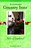 Recommended Country Inns New England, 17th (Recommended Country Inns Series)