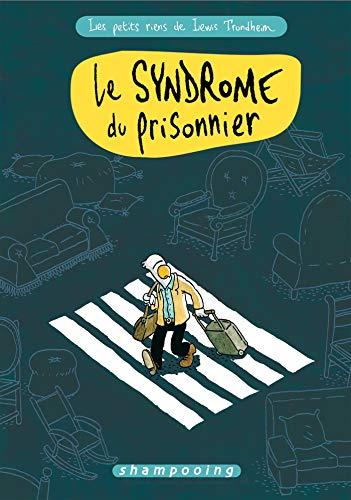 Les Petits Riens de Lewis Trondheim T02: Le Syndrome du prisonnier