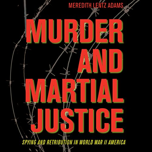 Murder and Martial Justice audiobook cover art