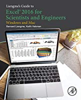 Liengme's Guide to Excel 2016 for Scientists and Engineers Front Cover