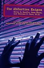 The Abduction Enigma: An Investigation of the Alien Abduction Phenomenon