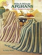 Mile-A-Minute Afghans: 6 Easy Designs to Crochet (1107) (American School of Needlework)