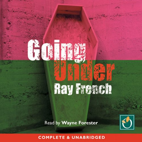Going Under                   De :                                                                                                                                 Ray French                               Lu par :                                                                                                                                 Wayne Forester                      Durée : 11 h et 31 min     Pas de notations     Global 0,0