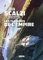 L'Interdépendance, Tome 2 - Les flammes de l'Empire de John Scalzi