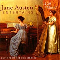 Jane Austen Entertains: Music from her own library by Sara Stowe (2007-09-01)