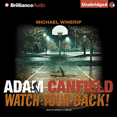 Adam Canfield Watch Your Back! audiobook cover art